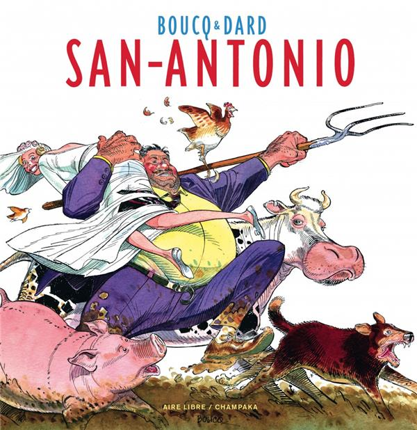 ARTBOOK BOUCQ - TOME 0 - SAN ANTONIO