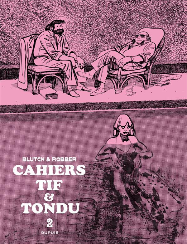TIF ET TONDU (CAHIER) - TIF ET TONDU - CAHIERS - TOME 2 - CAHIERS TIF ET TONDU 2/3