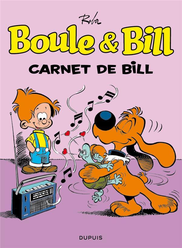 BOULE & BILL (DUPUIS) - BOULE ET BILL - TOME 18 - CARNET DE BILL (OPE ETE 2018)