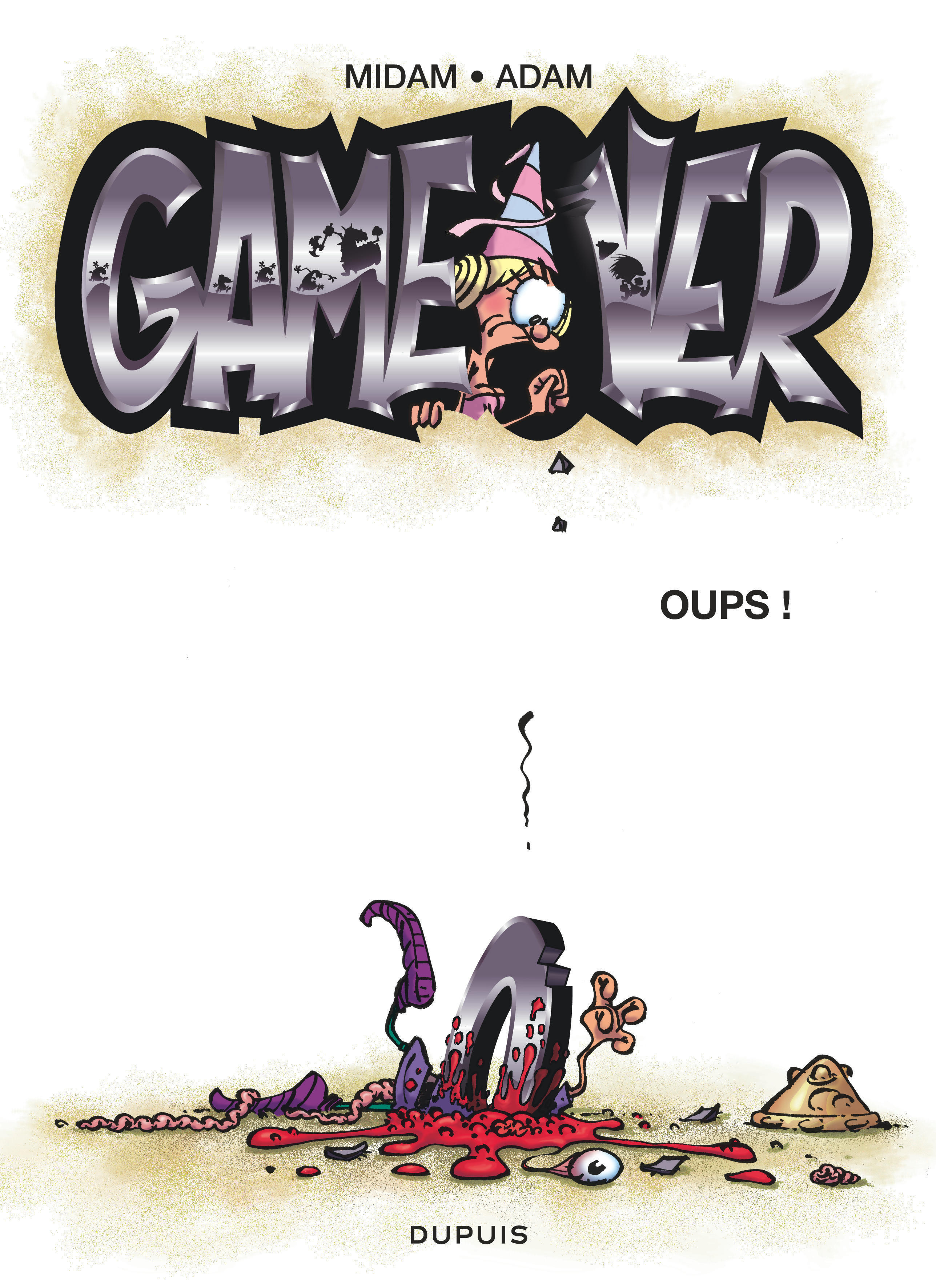 GAME OVER - TOME 4 - OUPS ! (OPE ETE 2018)