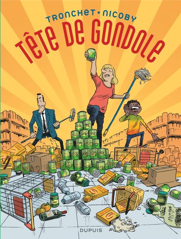 TETE DE GONDOLE - TOME 0 - TETE DE GONDOLE