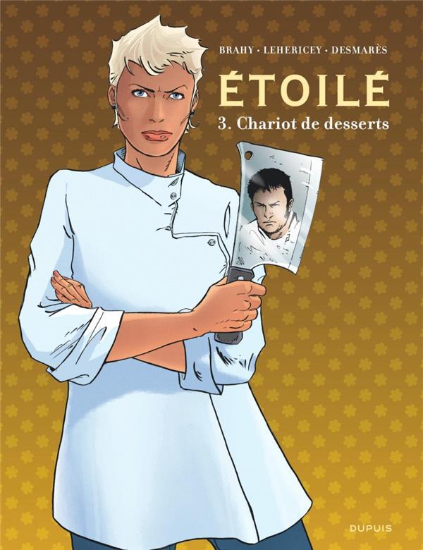 ETOILES - ETOILE - TOME 3 - CHARIOT DE DESSERT