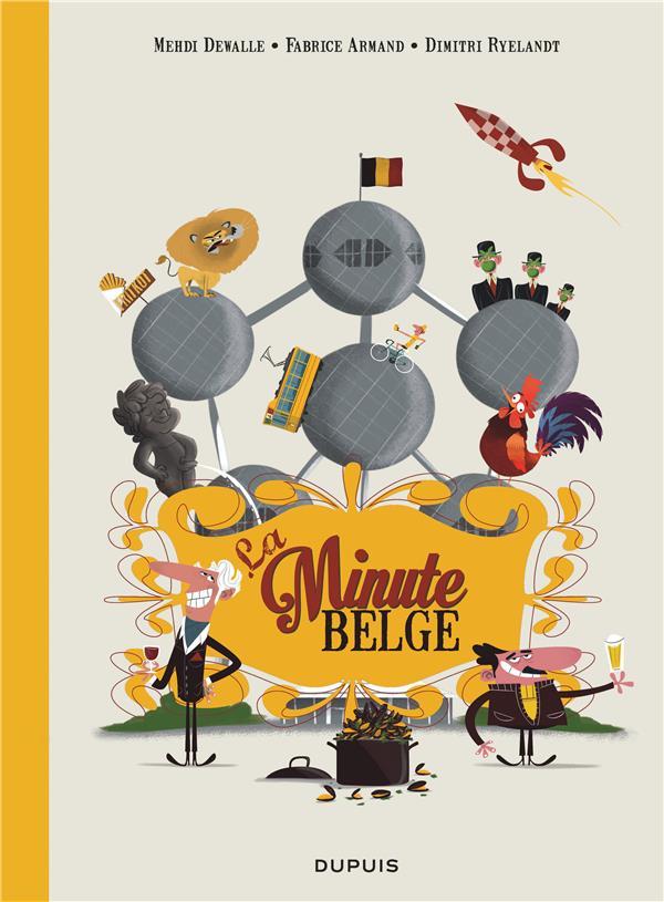 LA MINUTE BELGE - TOME 0 - LA MINUTE BELGE