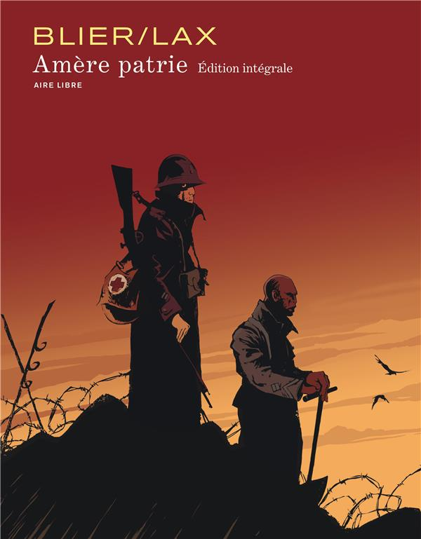 AMERE PATRIE INTEGRALE - TOME 0 - AMERE PATRIE INTEGRALE