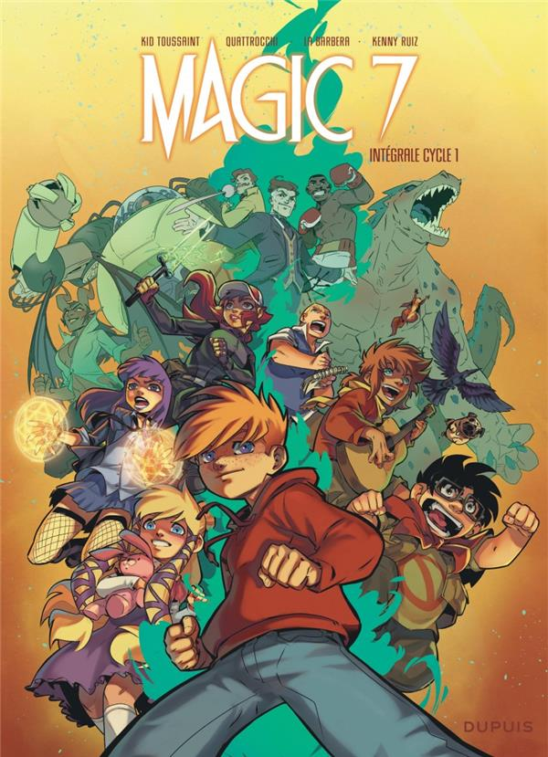 MAGIC 7 - L'INTEGRALE - MAGIC 7 ? L'INTEGRALE  - TOME 1 - MAGIC 7 INTEGRALE DU CYCLE 1