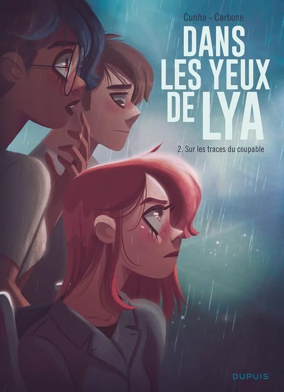 DANS LES YEUX DE LYA  - TOME 2 - SUR LES TRACES DU COUPABLE