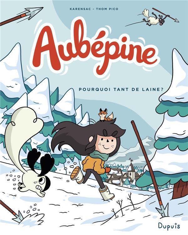 AUBEPINE - TOME 3 - POURQUOI TANT DE LAINE ?