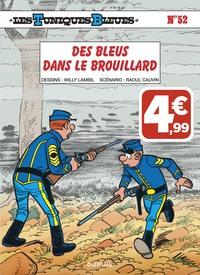 LES TUNIQUES BLEUES - TOME 52 - DES BLEUS DANS LE BROUILLARD (INDISPENSABLES 2019)