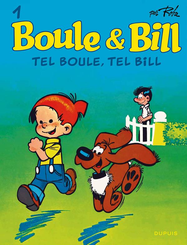 BOULE & BILL (DUPUIS) - BOULE ET BILL - TOME 1 - TEL BOULE, TEL BILL (EDITION 2019)
