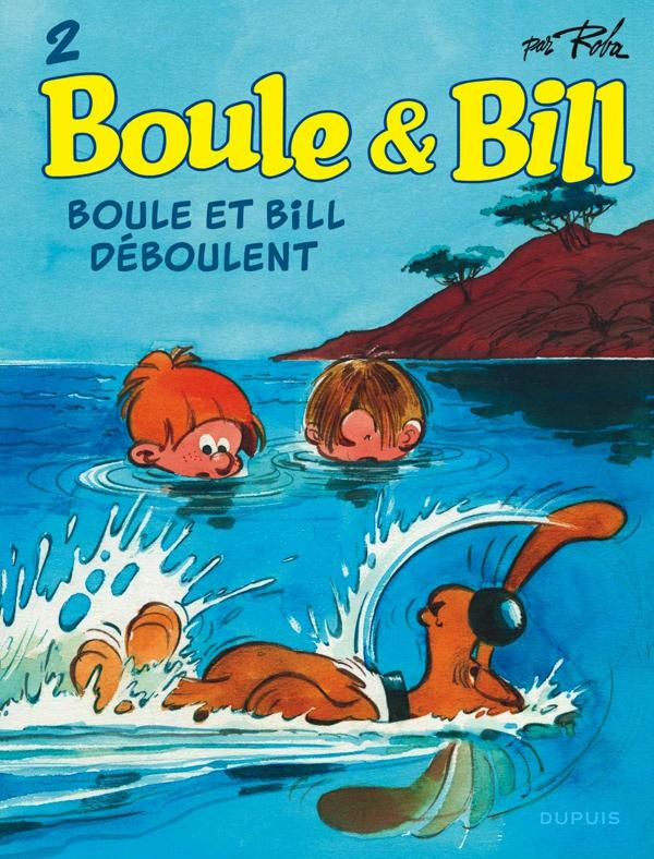 BOULE & BILL (DUPUIS) - BOULE ET BILL - TOME 2 - BOULE ET BILL DEBOULENT (EDITION 2019)