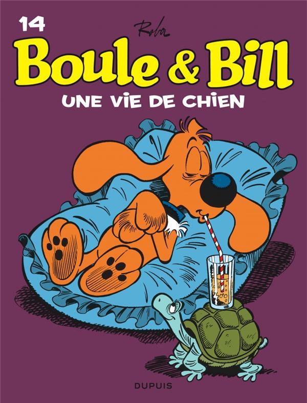BOULE & BILL (DUPUIS) - BOULE ET BILL - TOME 14 - UNE VIE DE CHIEN ! (EDITION 2019)