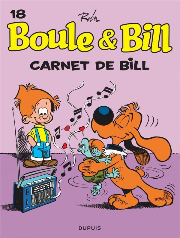 BOULE & BILL (DUPUIS) - BOULE ET BILL - TOME 18 - CARNET DE BILL (EDITION 2019)