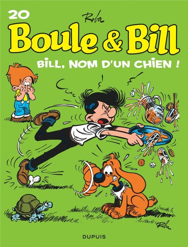 BOULE & BILL (DUPUIS) - BOULE ET BILL - TOME 20 - BILL, NOM D'UN CHIEN ! (EDITION 2019)