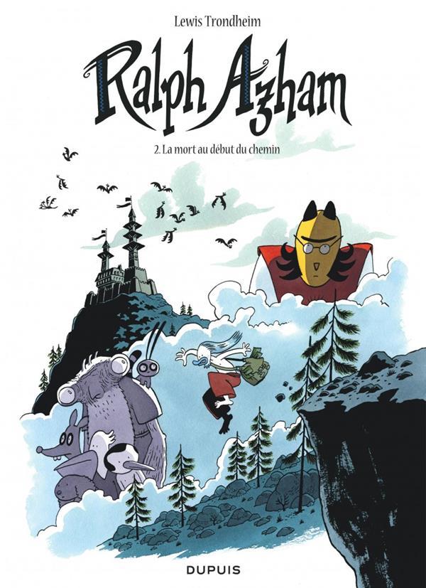 RALPH AZHAM - TOME 2 - LA MORT AU DEBUT DU CHEMIN (OPERATION 7?)