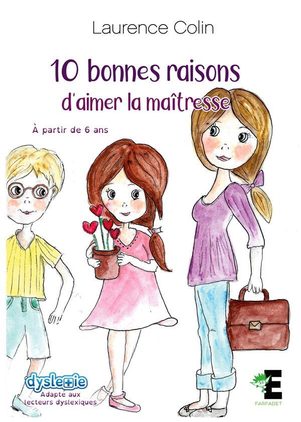 10 BONNES RAISONS D'AIMER LA MAITRESSE