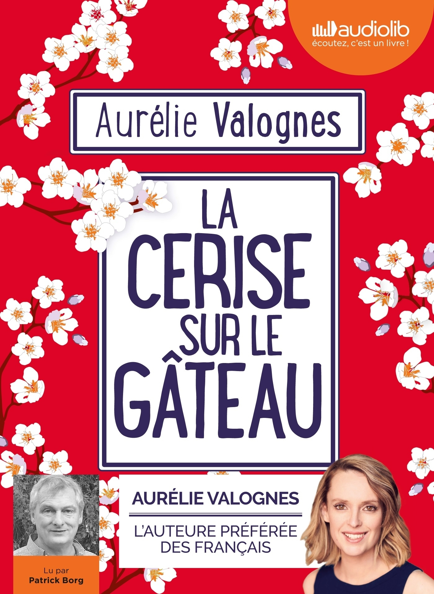 LA CERISE SUR LE GATEAU - LIVRE AUDIO 1CD MP3