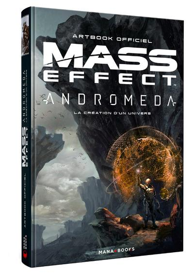MASS EFFECT ANDROMEDA : LA CREATION D'UN UNIVERS - ARTBOOK OFFICIEL