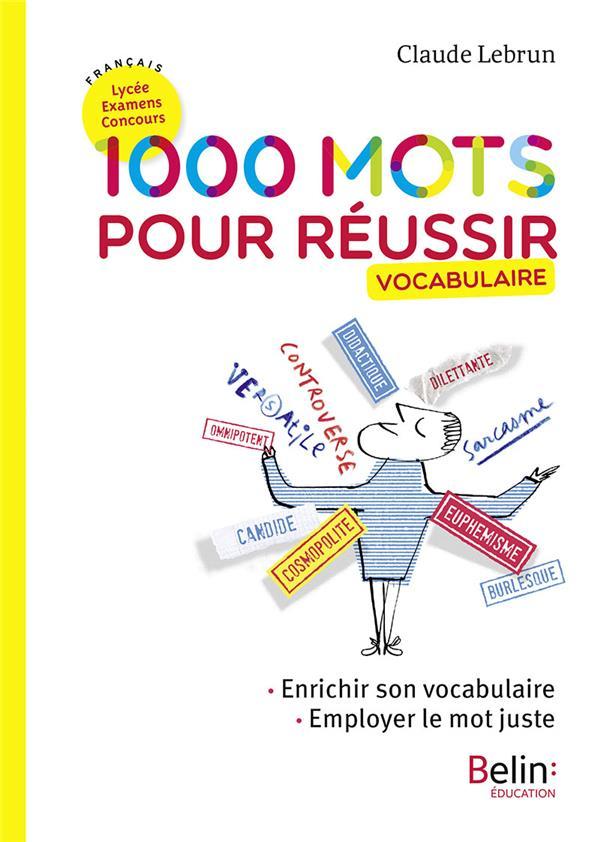 1000 MOTS POUR REUSSIR (N.E)