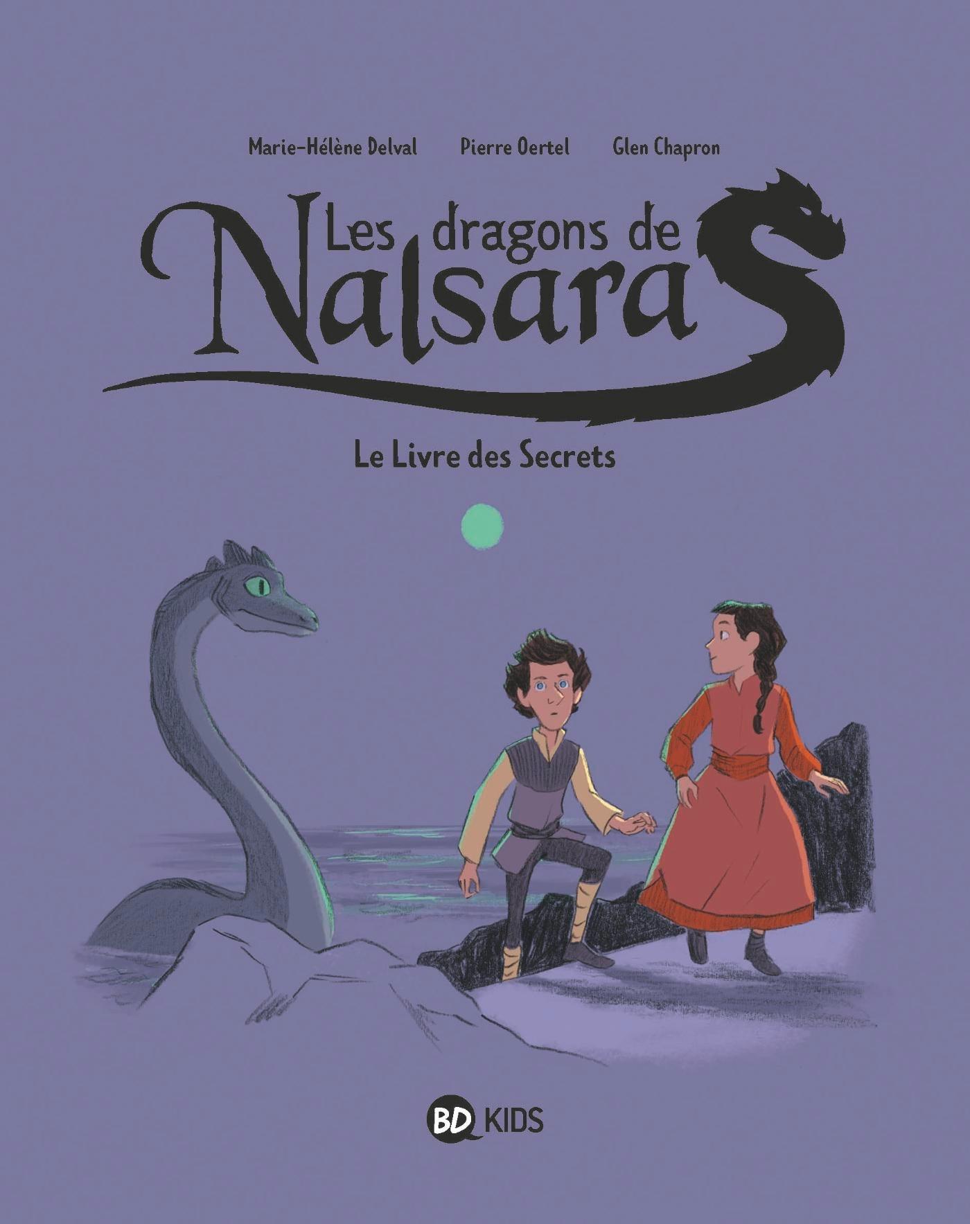 DRAGONS DE NALSARA, TOME 02 - LE LIVRE DES SECRETS