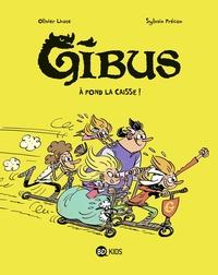 GIBUS, TOME 01 - A FOND LA CAISSE !