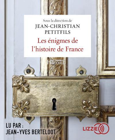 LES ENIGMES DE L'HISTOIRE DE FRANCE