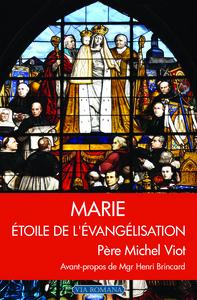 MARIE ETOILE DE L'EVANGELISATION