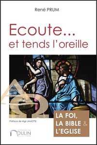 ECOUTE... ET TENDS L'OREILLE