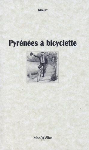 PYRENEES A BICYCLETTE