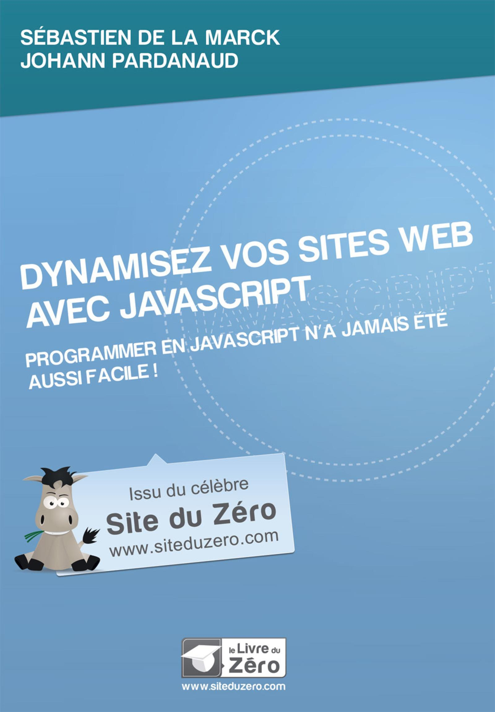DYNAMISEZ VOS SITES WEB AVEC JAVASCRIPT