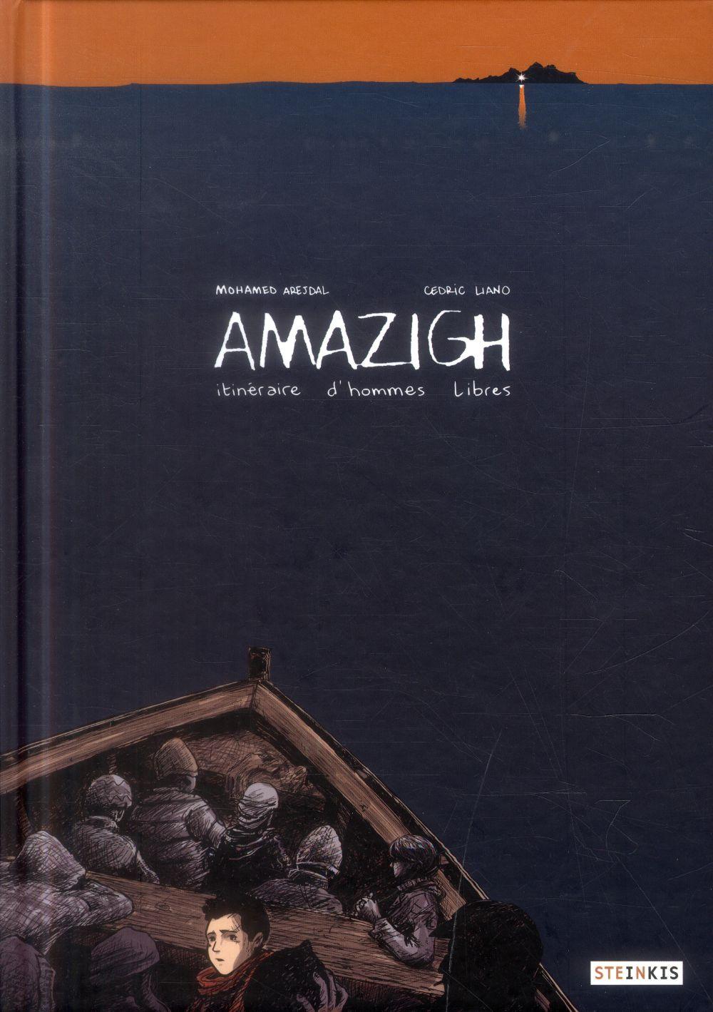 AMAZIGH - ITINERAIRE D'HOMMES LIBRES
