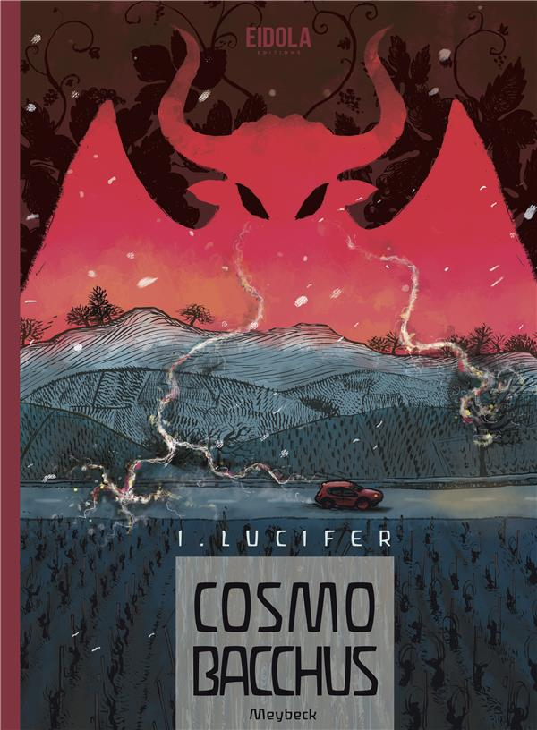 COSMOBACCHUS T01 - LUCIFER