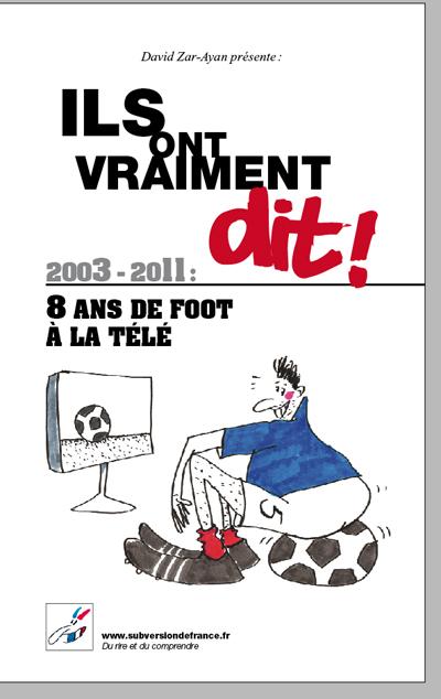 2003-2011 : 8 ANS DE FOOT A LA TELE