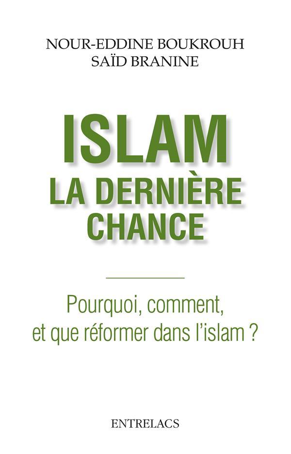 ISLAM LA DERNIERE CHANCE