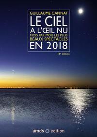LE CIEL A L OEIL NU EN 2018  16E EDITION