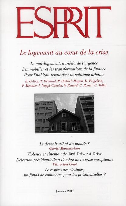 REVUE ESPRIT  JANVIER 2012 LE LOGEMENT AU COEUR DE LA CRISE