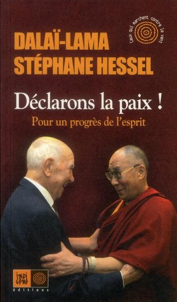 DECLARONS LA PAIX ! - POUR UN PROGRES DE L'ESPRIT