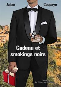CADEAU ET SMOKINGS NOIRS