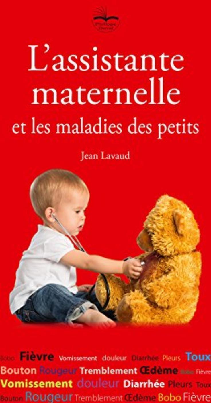 L ASSISTANTE MATERNELLE ET LES MALADIES DES PETITS