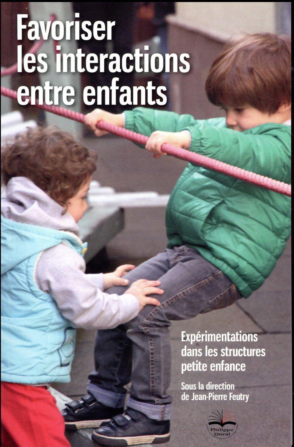FAVORISER LES INTERACTIONS ENTRE ENFANTS