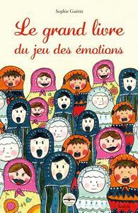 LE GRAND LIVRE DU JEU DES EMOTIONS