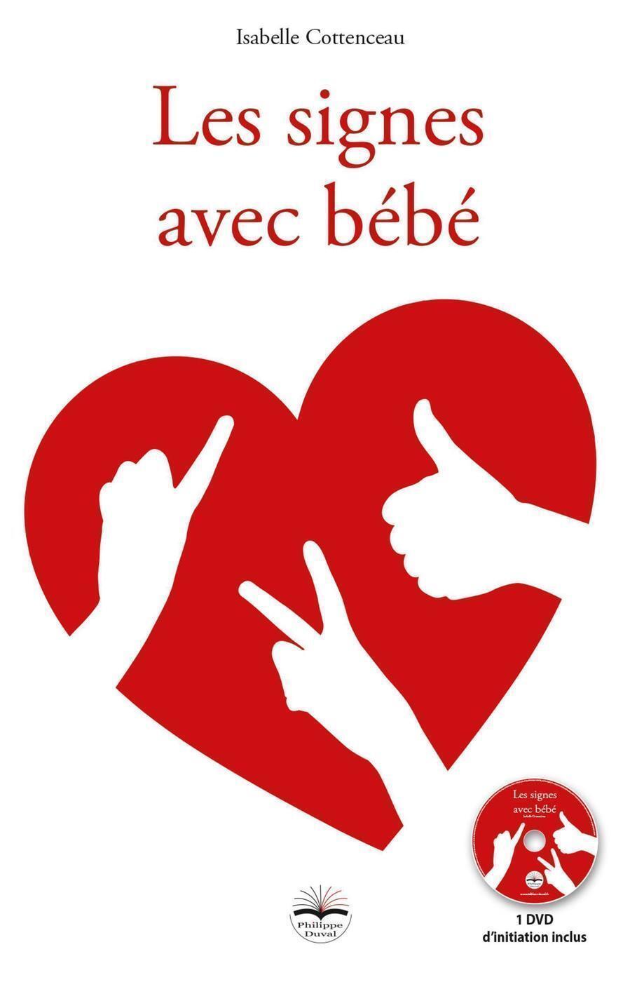 LES SIGNES AVEC BEBE - 1 DVD DE FORMATION INCLUS