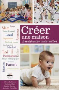 CREER UNE MAISON D ASSISTANTES MATERNELLES