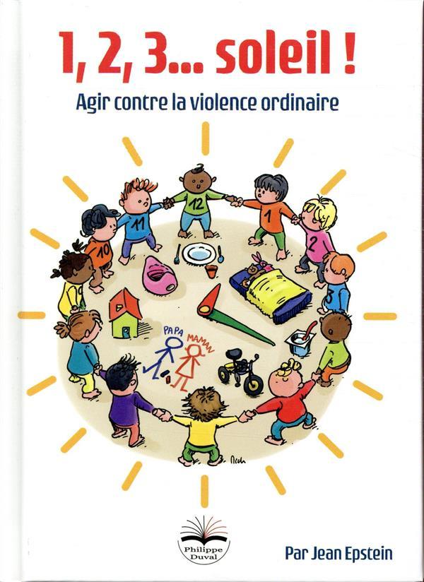 1 2 3 SOLEIL - AGIR CONTRE LA VIOLENCE ORDINAIRE