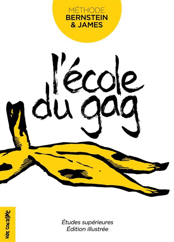 L' ECOLE DU GAG