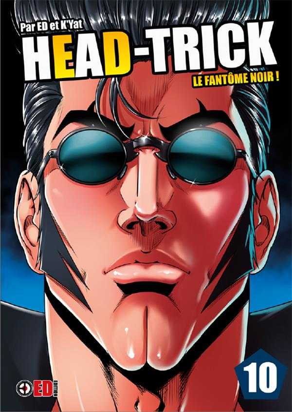 HEAD TRICK T10 - LE FANTOME NOIR