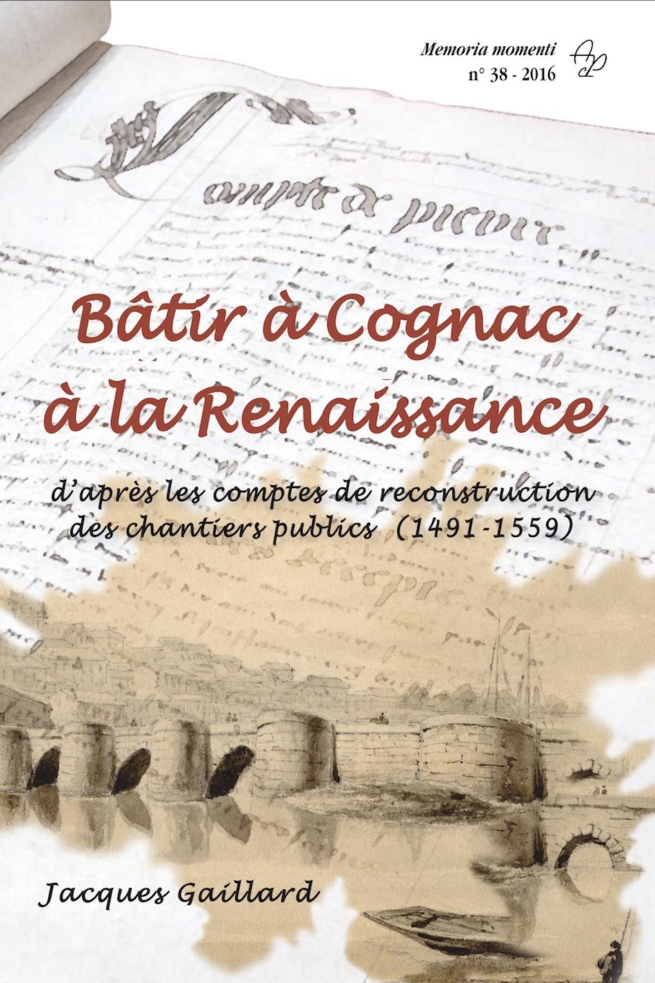 BATIR A COGNAC A LA RENAISSANCE