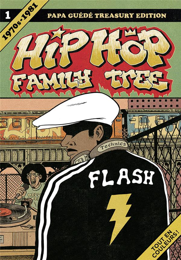 HIP HOP FAMILY TREE T1 1970S-1981