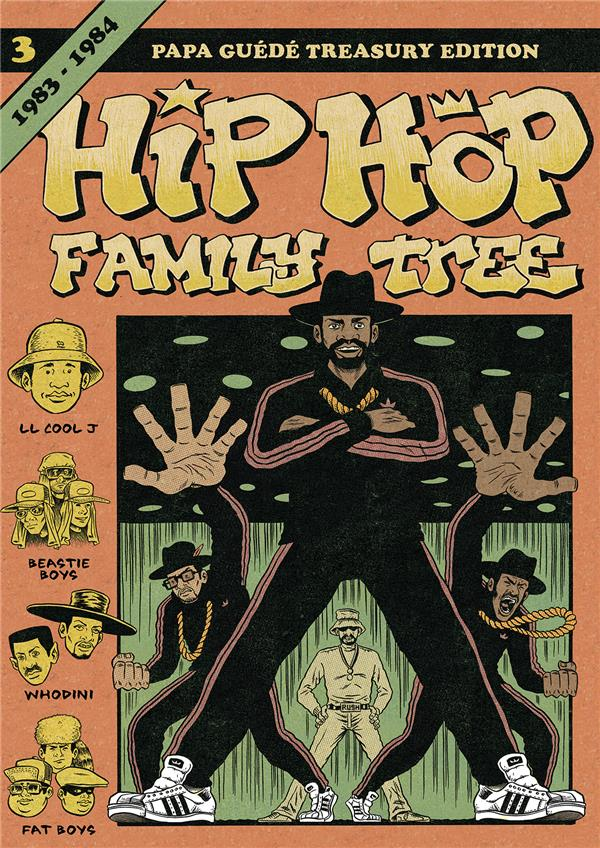 HIP HOP FAMILY TREE T.3 1983-1984