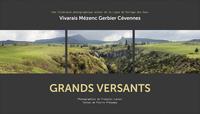 GRANDS VERSANTS ITINERAIRE PHOTOGRAPHIQUE AUTOUR DE LA LIGNE DE PARTAGE DES EAUX