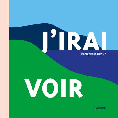J'IRAI VOIR